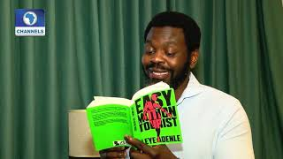 Author Leye Adenle Reads From His Crime Novel, 'Easy Motion Tourist' |Channels Bookclub|