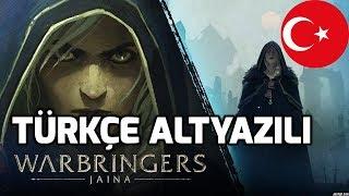 Warbringers: Jaina (Türkçe Altyazılı)