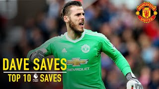David De Gea's Top 10 Premier League Saves | Dave Saves | Manchester United