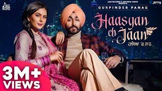 Haasyan Ch Jaan – Gurpinder Panag Ft Charmee Zaveri Video HD
