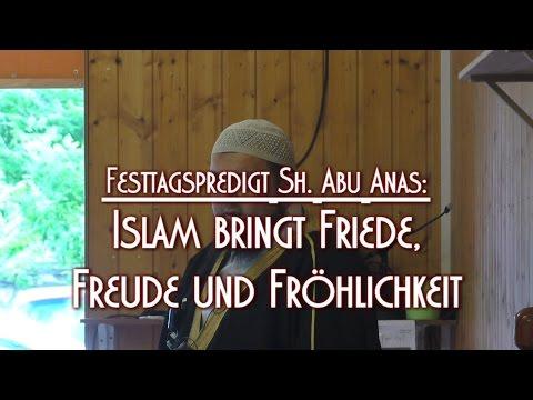 ISLAM BRINGT FRIEDE, FREUDE UND FRÖHLICHKEIT mit Sh. Abu Anas am 06.07.2016 in Braunschweig