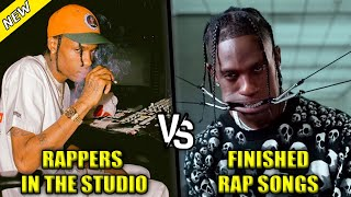 RAPPERS RECORDING IN THE STUDIO VS THE FINISHED RAP SONG PART 2