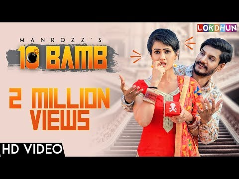 10 Bamb (Official Video) Manrozz - Sunil Verma
