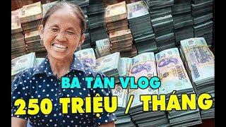 Bạn sẽ ko thể tjn được số tiền mà kênh Youtube Bà Tân Vlog thu đc sau khi có 1,2 triệu lượt đăng ký
