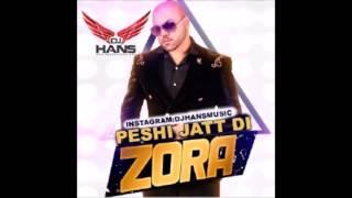 Peshi Jatt Di Remix – Zora Randhawa