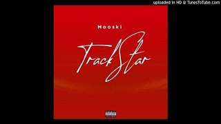 Mooski - Track Star (Tik Tok)