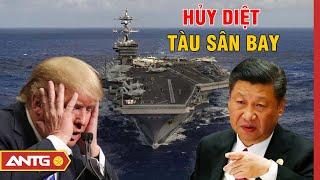 Tin tức Biển Đông mới nhất ngày 08/08 | Trung Quốc khoe tên lửa có thể hạ tàu sân bay Mỹ | ANTG