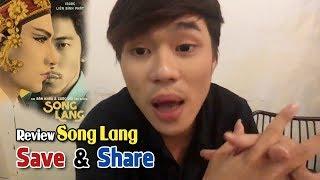 Livestream Cùng Wanbo-Save&Share Tập 27: Review Phim Song Lang-Đam Mỹ Nghệ Thuật Với Thị Trường