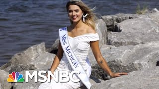 Miss Michigan On Why Her Moment Went Viral | All In | MSNBC