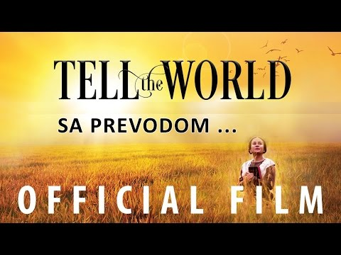 Objavi svetu (Tell the World) - Film baziran na istinitim događajima