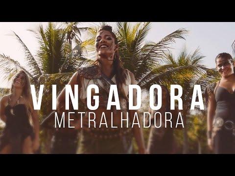 Banda Vingadora - Metralhadora [Clipe Oficial]