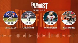 Zeke, Lamar Jackson, Colin Kaepernick, Baker Mayfield | FIRST THINGS FIRST Audio Podcast