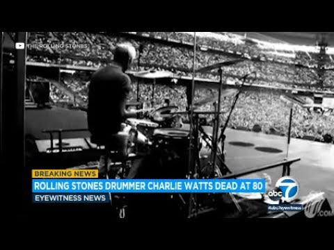 Rolling Stones drummer Charlie Watts dies at age 80 | ABC7