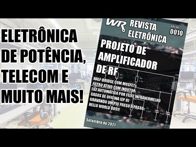 PROJETO DE AMPLIFICADOR DE RF E OUTROS ARTIGOS INCRÍVEIS!