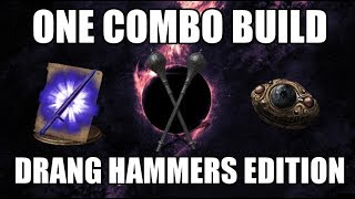 Dark Souls 3 One Combo Build - Drang Hammers Edition