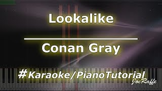 Conan Gray - Lookalike (Karaoke/PianoTutorial/Instrumental)