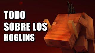 TODO sobre los HOGLINS - Minecraft en Español