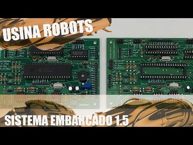 SISTEMA EMBARCADO 1.5 | Usina Robots US-2 #116