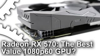 AMD Radeon RX 570 Review