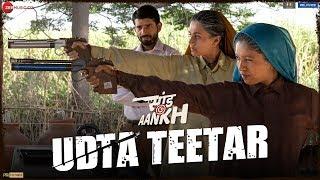 Udta Teetar – Sunidhi Chauhan – Jyoti Nooran – Saand Ki Aankh
