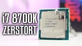 i7 8700K ZERSTÖRT - LOCH in CPU WTF!