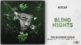 NoCap - Blind Nights (The Backend Child)