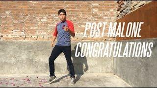Post Malone - Congratulations | Dance