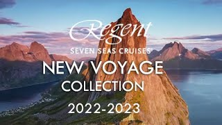 Regent Seven Seas Cruises New Voyage Collection 2022 – 2223