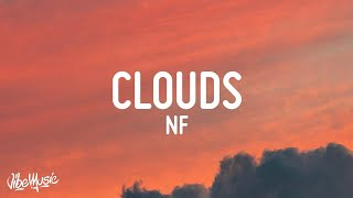 NF - Clouds (Lyrics)