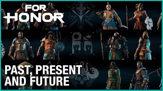 For Honor: Past Present and Future   Trailer  Ubisoft [NA]