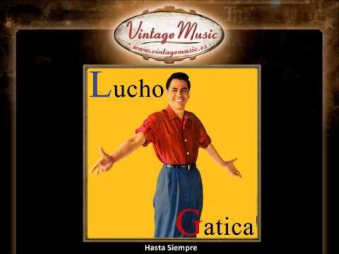 Lucho Gatica - Hasta Siempre (Bolero) (VintageMusic.es)