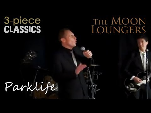 Parklife by Blur | Cover by the Moon Loungers