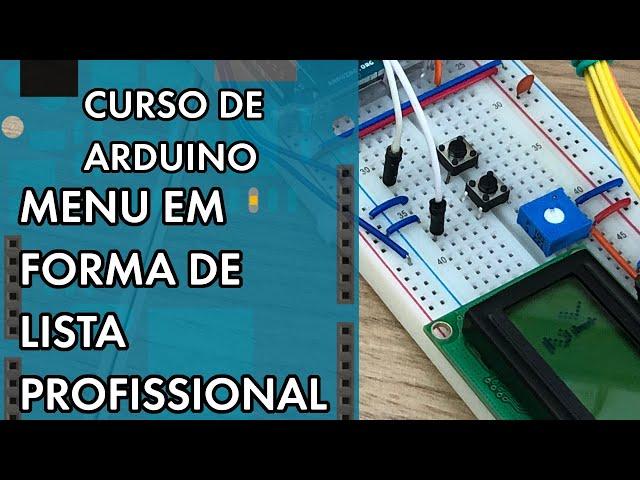 MENU EM FORMA DE LISTA PROFISSIONAL   Curso de Arduino #281