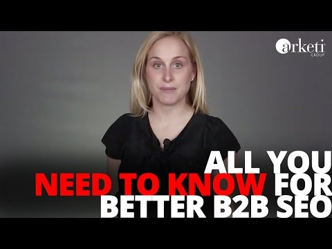 The Need to Know of B2B SEO