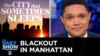 Major Blackout in Manhattan | The Daily Show
