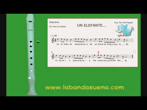 III Parte. Un Elefante, canción infantil, flauta dulce