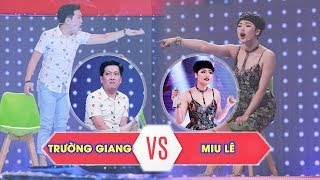 """Miu Lê - Trường Giang: Đại """"KHẨU CHIẾN"""" chấn động nhất lịch sử gameshow Việt"""