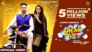 Break Up – Garry Bawa Ft Kabal Saroopwali Video HD