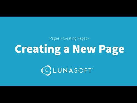 How To Create a Page Using the LunaSoft Content Management System