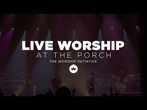The Porch Worship | Shane and Shane April 9th, 2019