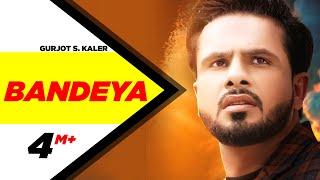 Bandeya – Gurjot S Kaler – B Praak