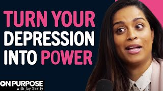 Lilly Singh: ON Being Grateful For Depression | ON Purpose Podcast Ep.5