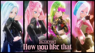 [MMD] BLACKPINK - How You Like That [4p. Motion DL]