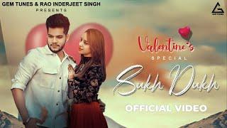 Sukh Dukh (Valentine Special) – Vishal Sachdeva Video HD