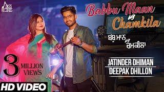 Babbu Maan Vs Chamkila – Jatinder Dhiman – Deepak Dhillon