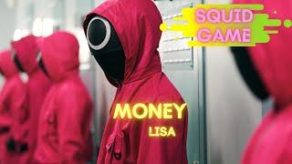 Squid Game [MMV] | Money - Lisa | Yi MMV