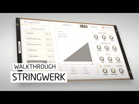 StringWERK Walkthrough