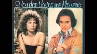 Neil Diamond & Barbra Streisand - You Don't Bring Me Flowers Anymore