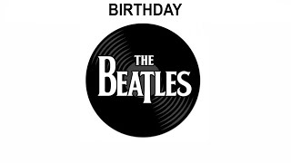 The Beatles Songs Reviewed: Birthday