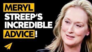 Meryl Streep's Top 10 Rules For Success